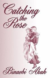 Catching the Rose cover